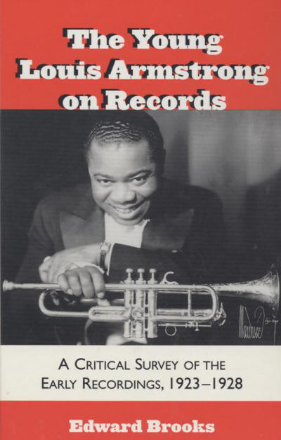 """the life and times of louis armstrong No first meeting in my life ever had the impact on me of my first encounter with  him  october 12 through 15, to be played by one """"louis armstrong, king of   cance of a sixteen-year-old southern boy's seeing genius, for the first time, in a  black."""